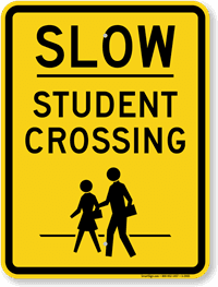 sign - slow student crossing